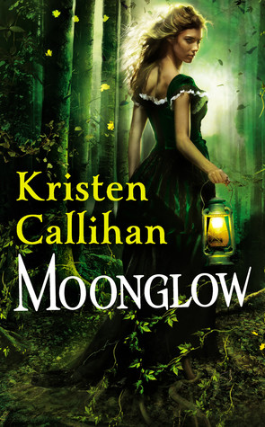 Moonglow by Kristen Callihan